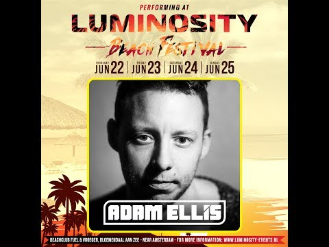 Adam Ellis [FULL SET] @ Luminosity Beach Festival 23-06-2017
