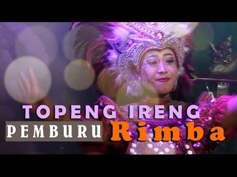 TOPENG IRENG - PEMBURU RIMBA TEMANGGUNG - HD