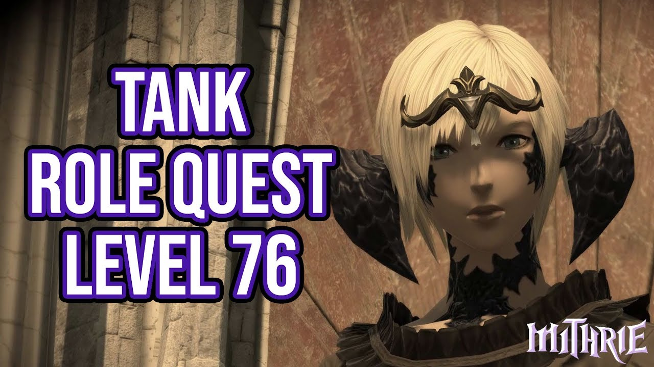FFXIV 5 0 1371 Tank Role Quest Level 76