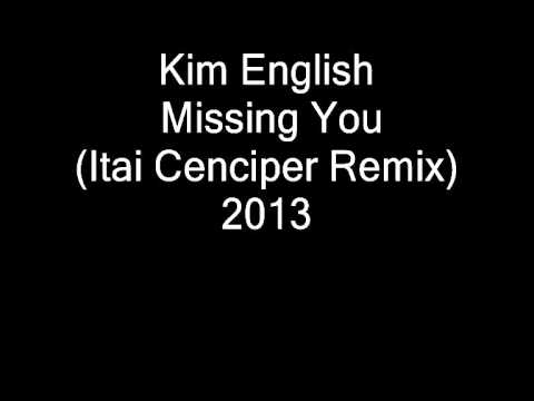 Kim English - Missing You (Itai Cenciper Remix)