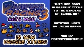 Platform Racing 3 Hats Mod (The Binding of Isaac: Afterbirth+)