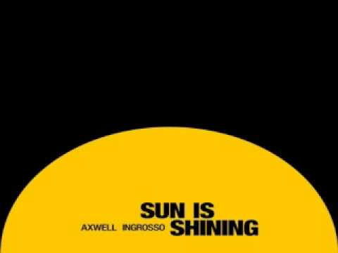 [ DOWNLOAD MP3 ] Axwell Λ Ingrosso - Sun Is Shining (Extended) [ iTunesRip ]
