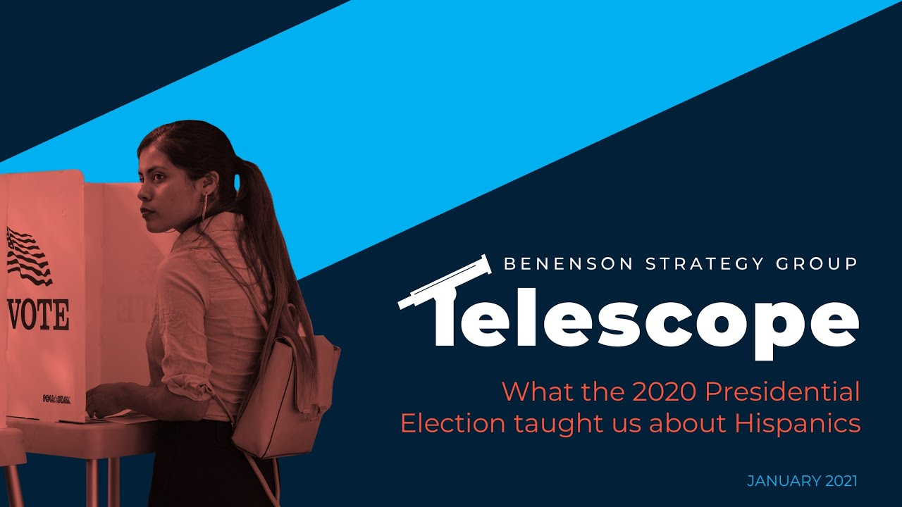 The BSG Telescope: What the 2020 Election Taught us about Hispanics