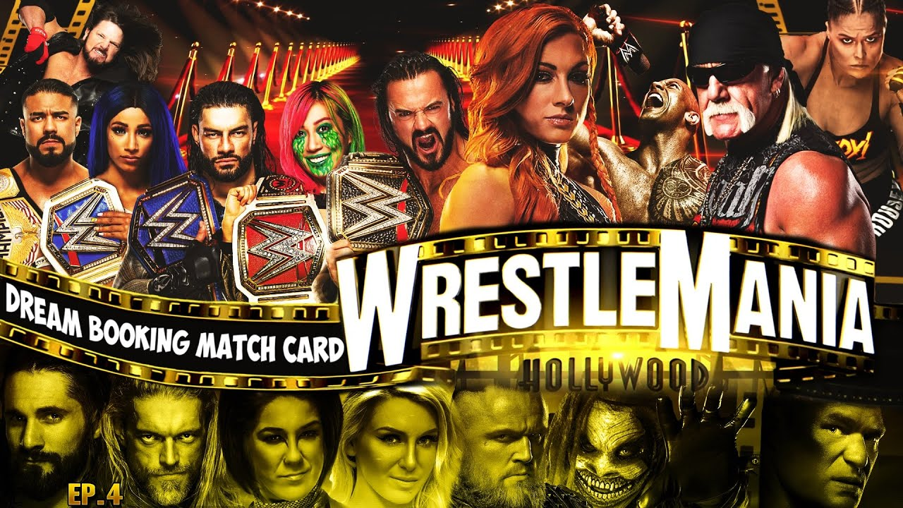 WWE WRESTLEMANIA 37 HOLLYWOOD | DREAM BOOKING MATCH CARD | My Custom Story #4