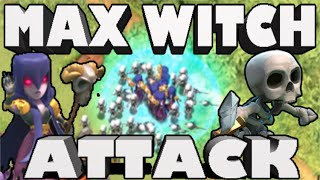 Clash of Clans- 21 MAX Mass Witch Attack!