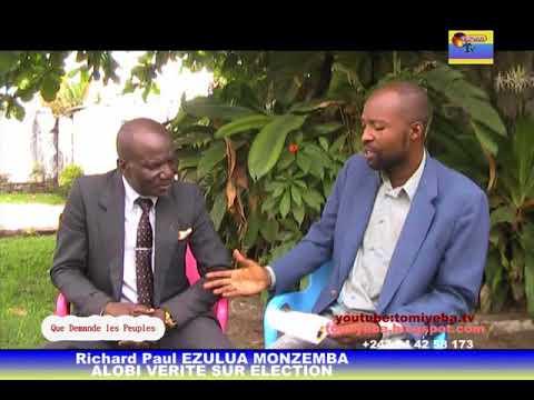 tomiyeba.tv RICHARD PAUL EZULUA MONZEMBA ALOBI VÉRITÉ SUR  ELECTION