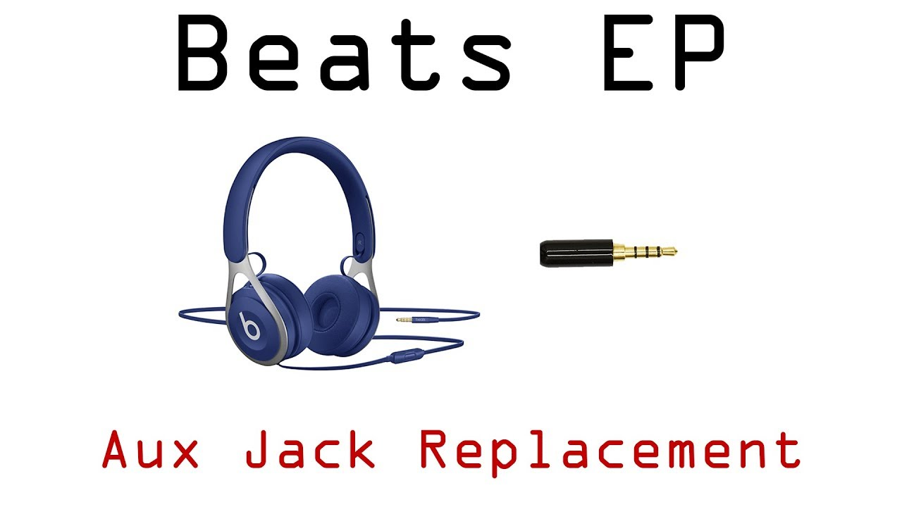 apple beats ep broken aux 3 5mm audio jack tip plug repair replacement joesge [ 1280 x 720 Pixel ]