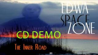 "EDWA SPACE ZONE -  album ""The Inner Road"" - 2011"