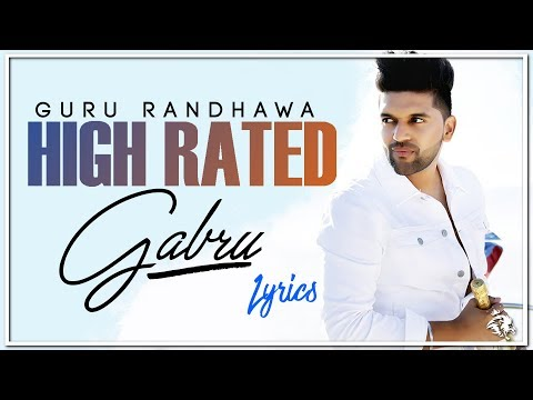 High Rated Gabru | Lyrics | Guru Randhawa | Manj Musik | Syco TM