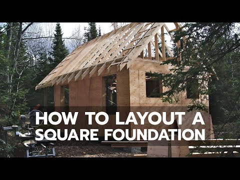 Cabin construction how to layout a square foundation for How to square a building foundation