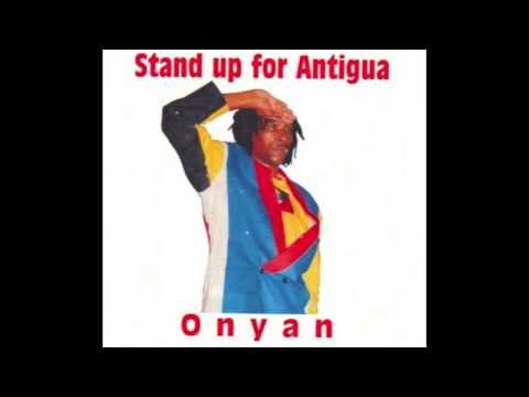 ONYAN - STAND UP FOR ANTIGUA