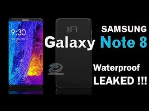 low priced 60eec 946a6 Samsung Galaxy Note 8 Waterproof feature Leaked