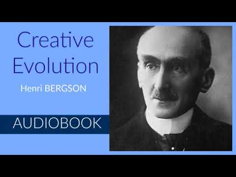 Creative Evolution by Henri Bergson - Audiobook ( Part 1/2 )