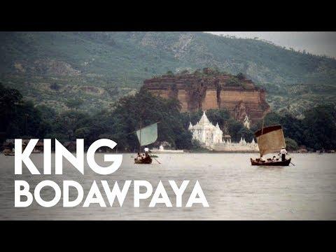 King Bodawpaya of Myanmar/Burma - Konbaung Dynasty #5