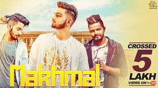 New Punjabi Song 2017 | Makhmal | AJ Bhargav Feat Abhimax V Ren  | Latest Punjabi Song 2017