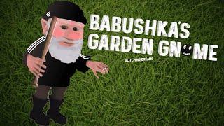 G.D - Babushka's Garden Gnome