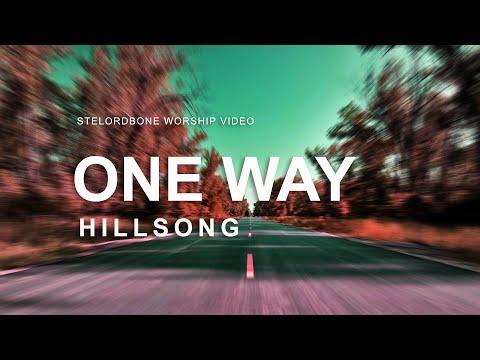 One Way - Hillsong (With Lyrics)™HD
