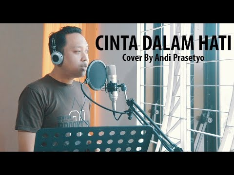 CINTA DALAM HATI - UNGU (Cover By Andi Prasetyo)
