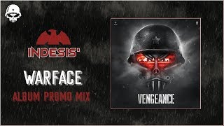 WARFACE - The ALBUM mixed BY INDESIS