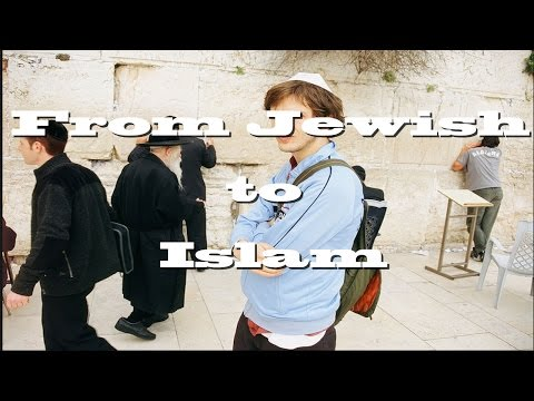 Amazing story about a Jewish man who accepted Islam