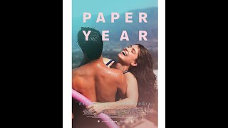 Paper Year (2018) Trailer