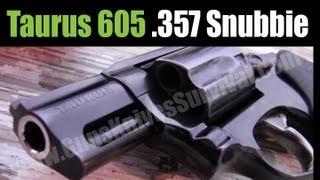 Taurus 605: 357 Magnum Snub Nose Revolver