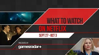 What to watch on Netflix September 27 - October 3