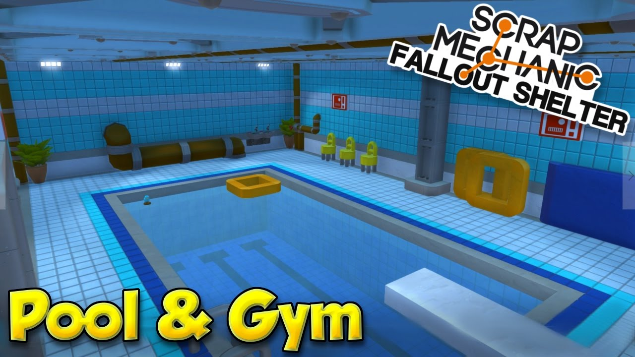 indoor gym pool. POOL \u0026 GYM! - Scrap Mechanic Fallout Shelter Project [Ep.9] Indoor Gym Pool
