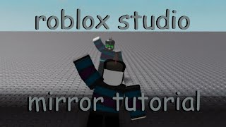 Roblox Studio Tutorial | How to Make a Realistic Mirror