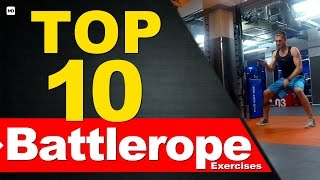 Top10 Battle Rope Exercises