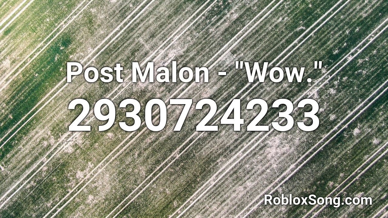 Roblox Music Id Code For Wow