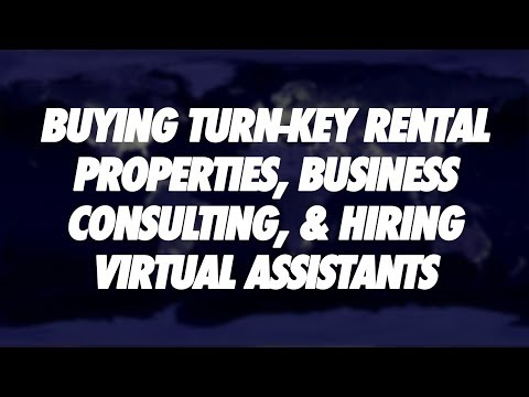 #27 - Buying Turnkey Rental Properties, Business Consulting, and Hiring Virtual Assistants