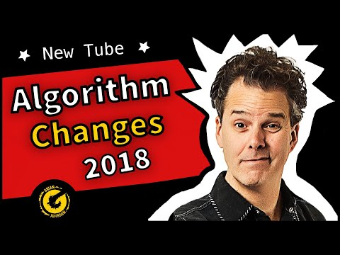 New YouTube Algorithm 2018