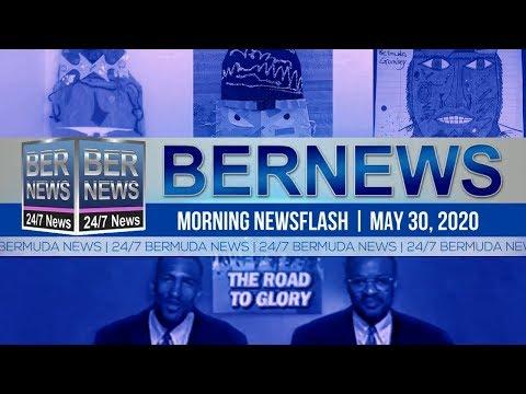 Bermuda Newsflash For Saturday, May 30, 2020