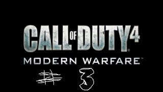 "Call of Duty 4 Modern Warfare Walkthrough #3 ""Charlie Don"