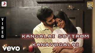 Kattappava Kanom Kangalai Suttrum Kanavugalai Tamil | Sibirajm, Aishwarya Rajesh