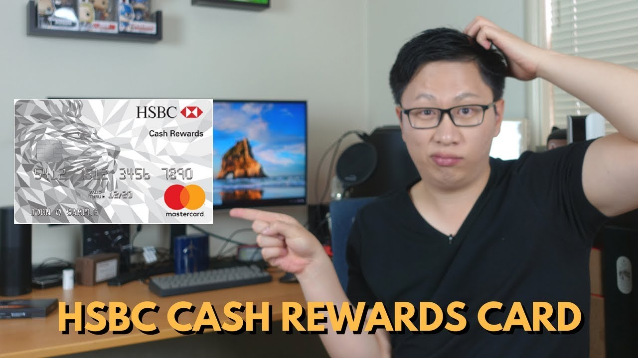 Hsbc Cash Rewards Review Perfectly Mediocre Youtube
