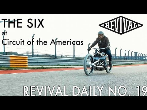 THE SIX at Circuit of the Americas // Revival Daily No. 19