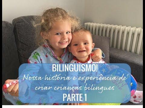 A nossa história com o bilinguismo - parte 1