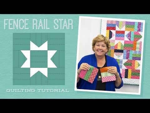 Make a Fence Rail Star Quilt with Jenny Doan of Missouri Star! (Video Tutorial)