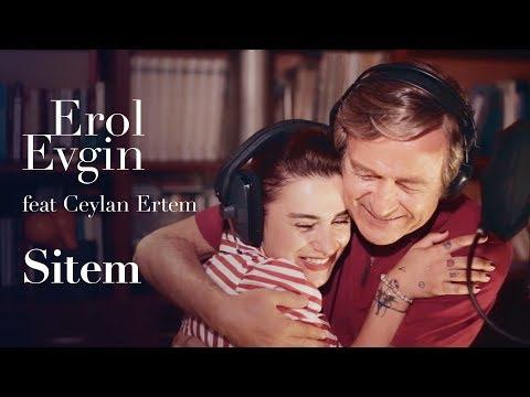 Erol Evgin feat. Ceylan Ertem - Sitem (Kamera Arkası | Müzik Video)