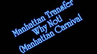 Manhattan Transfer - Why Not! from Bodies and Soul album NO COPYRIG...