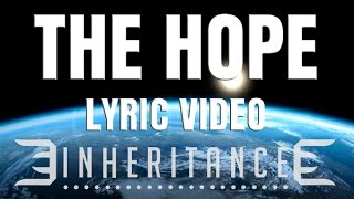 INHERITANCE - The Hope - Lyric Video