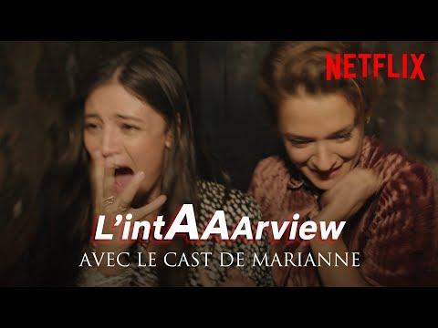 L'intAAArview Du Cast De MARIANNE I Netflix France