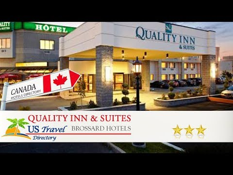 Quality Inn & Suites - Brossard Hotels, Canada