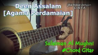 DEEN ASSALAM Chord Gitar Lyric Terjemah covered by roshiido