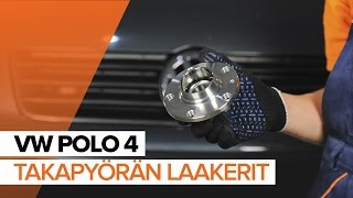 Kuinka korvata Pyöränlaakerisarja VW POLO (9N_) - opetusvideo