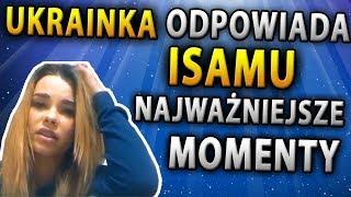 UKRAINKA odpowiada ISAMU - NAJWAŻNIEJSZE MOMENTY