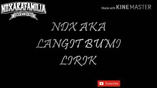 LANGIT BUMI - NDX A.K.A TERBARU Cover ( LIRIK)