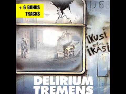 Delirium Tremens - Ikusi eta ikasi (Álbum completo)